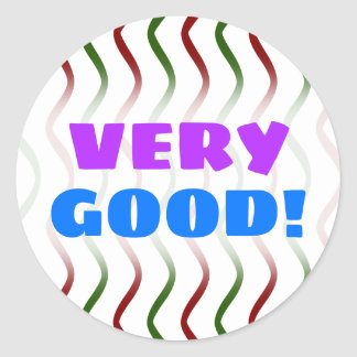 """VERY GOOD!"" + Red & Green Wavy Lines Pattern Classic Round Sticker"