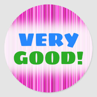 VERY GOOD! + Thin Magenta and Pink Stripes Pattern Classic Round Sticker