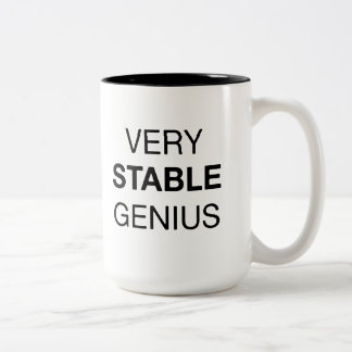 Very Stable Genius and Like Really Smart Quote Mug