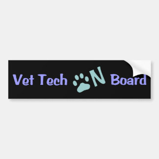Vet Tech On Board #333 Bumper Sticker