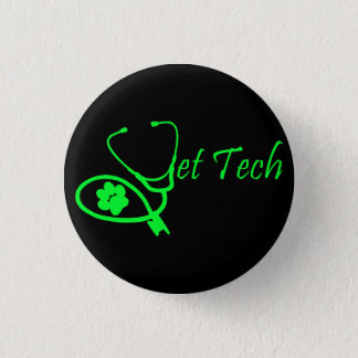 VET TECH VETERINARY TECHNICIAN BUTTON