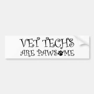 Vet Techs Are Pawsome Bumper Sticker