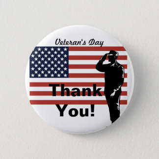 Veteran's Day Thank You! Soldier Saluting Flag 2 Inch Round Button