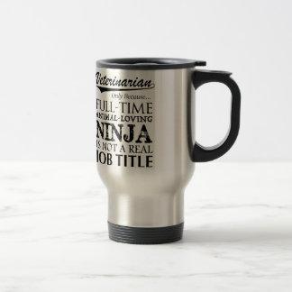 Veterinarian Full-Time Ninja Travel Mug