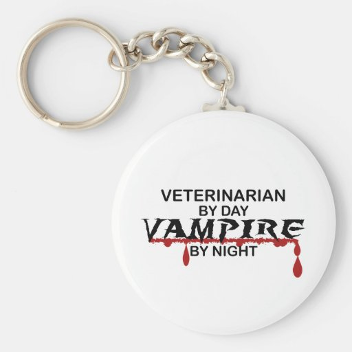 Veterinarian Vampire by Night Key Chain