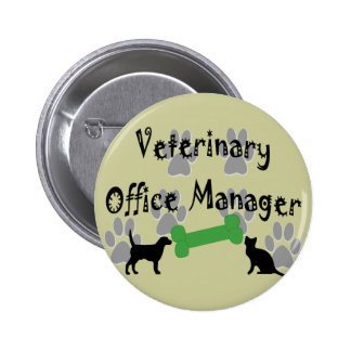 Veterinary  Office Manager 2 Inch Round Button
