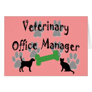 Veterinary  Office Manager Greeting Card