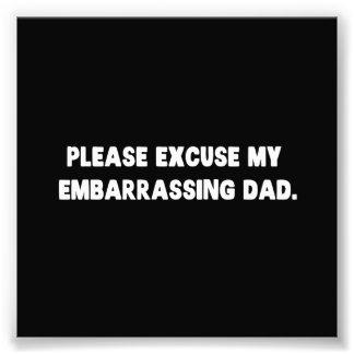 Veuillez excuser mon papa embarrassant photo