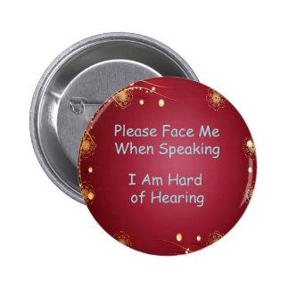 Veuillez me faire face bouton macaron rond 5 cm