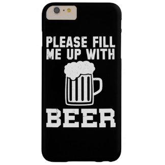 Veuillez me remplir de la bière coque iPhone 6 plus barely there