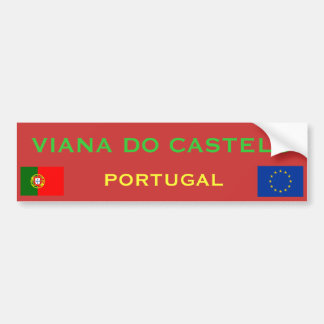 Viana do Castelo* (Portugal) Bumper Sticker