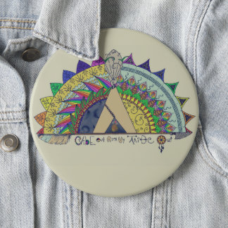 Vibe Out with my Tribe Out rainbow 6 Inch Round Button