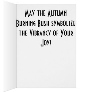 Vibrant Burning Bush of Joy Card
