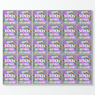 Vibrant, Colorful 10th Birthday + Custom Name Wrapping Paper