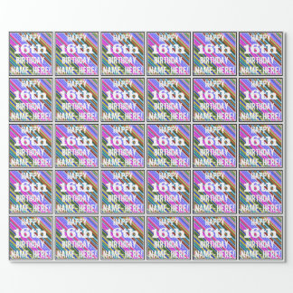 Vibrant, Colorful 16th Birthday + Custom Name Wrapping Paper