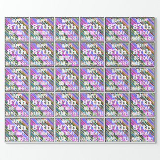 Vibrant, Colorful 87th Birthday + Custom Name Wrapping Paper