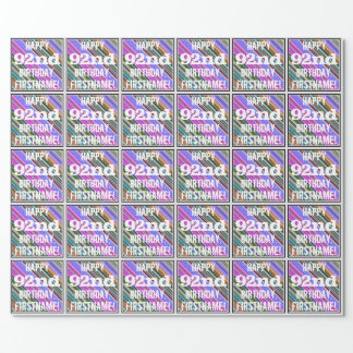 Vibrant, Colorful 92nd Birthday + Custom Name Wrapping Paper