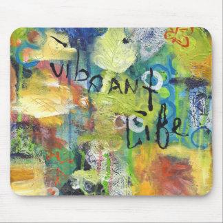 Vibrant Life Mouse Pad