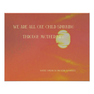 Vibrant Sun Mother Sky Native American Proverb Poster
