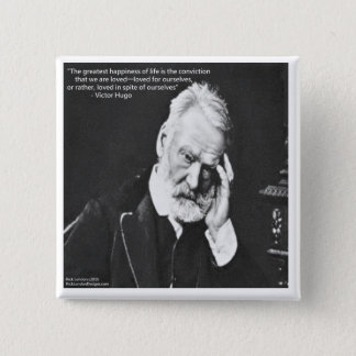 Victor Hugo & Happiness Quote Gifts Tees Etc 2 Inch Square Button