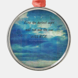 Victor Hugo, Les Miserables quote  inspirational Silver-Colored Round Ornament