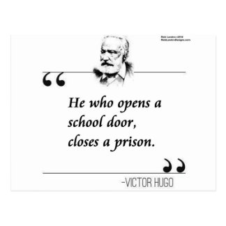 Victor Hugo Open School Door Quote Postcard