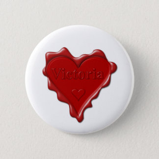 Victoria. Red heart wax seal with name Victoria 2 Inch Round Button