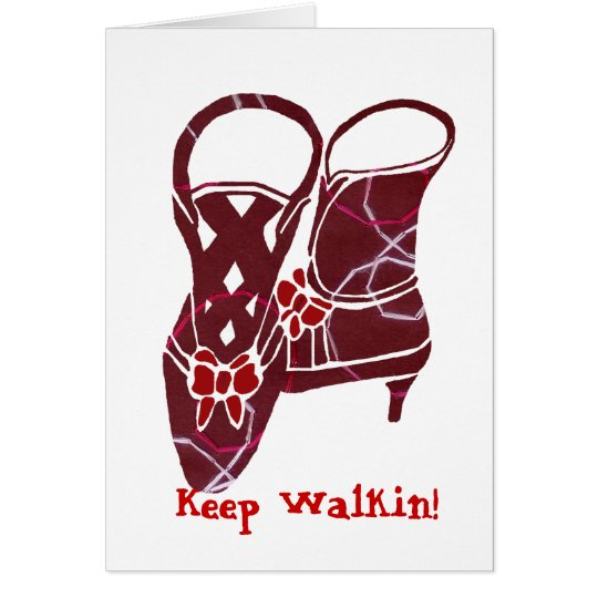 Victorian boots, Keep Walkin! blank note card