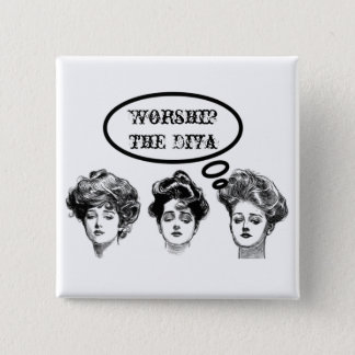 Victorian Divas 2 Inch Square Button