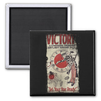 Victory Through Daylight Savings Time WWII Square Magnet