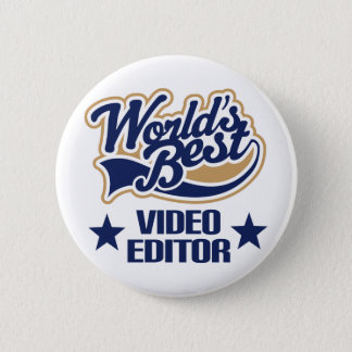 Video Editor Gift (Worlds Best) 2 Inch Round Button