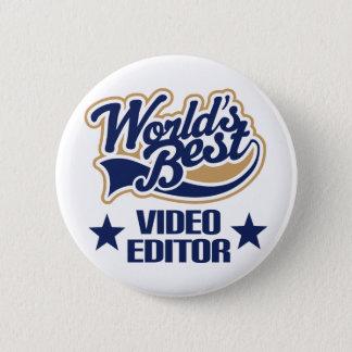 Video Editor Gift (Worlds Best) 2 Inch Round Button