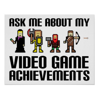 Video Game Achievements Funny Poster