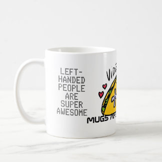Video Games Taco Affirmative Good Feelings Mug