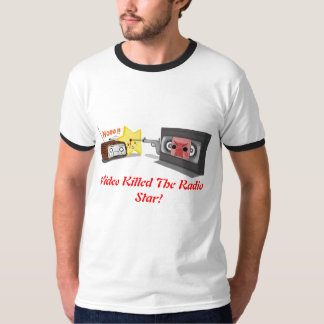Video Killed the Radio Star T Shirts