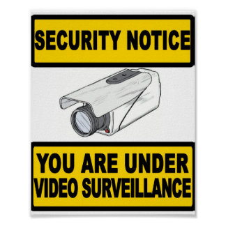 Video Surveillance Security Notice Sign Poster