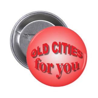 Vieilles villes pour vous badge avec épingle