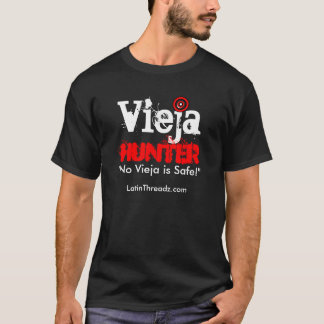 """Vieja Hunter """"No Vieja is SAFE"""" T-Shirt"""