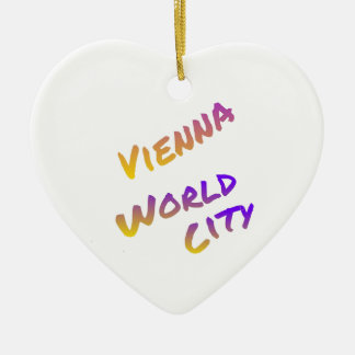 Vienna world city, colorful letter art italia ceramic ornament