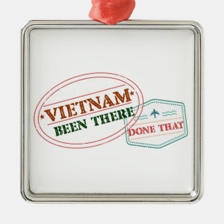 Vietnam Been There Done That Metal Ornament