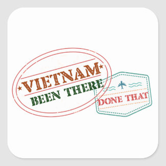Vietnam Been There Done That Square Sticker