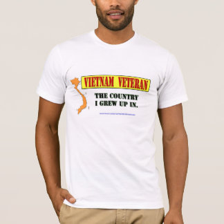 Vietnam Vet: The Country I Grew Up In T-Shirt
