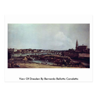 View Of Dresden By Bernardo Bellotto Canaletto Postcard
