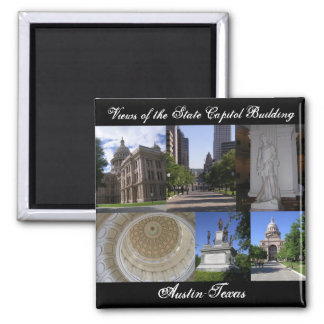 Views of State Capitol Building, Austin, Texas Square Magnet