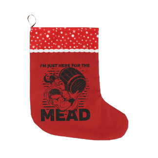 Viking I'm Just Here for the Mead Large Christmas Stocking