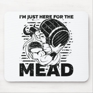 Viking I'm Just Here for the Mead Mouse Pad