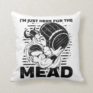 Viking I'm Just Here for the Mead Throw Pillow