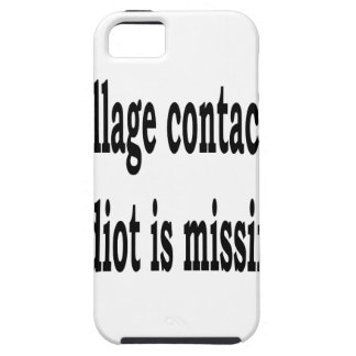 Village Idiot Case For The iPhone 5