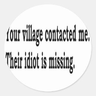 Village Idiot Classic Round Sticker