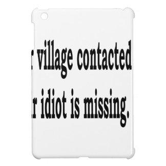 Village Idiot iPad Mini Case